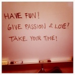 Give passion & love!